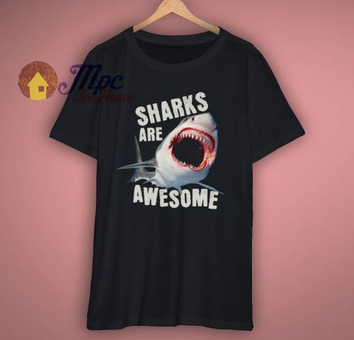 Sharks Are Hungry Awesome T Shirt