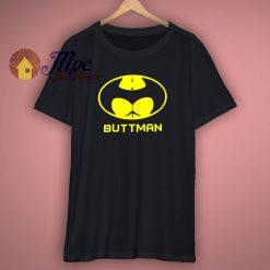 Big Guys Rule Funny Buttman Parody T Shirt
