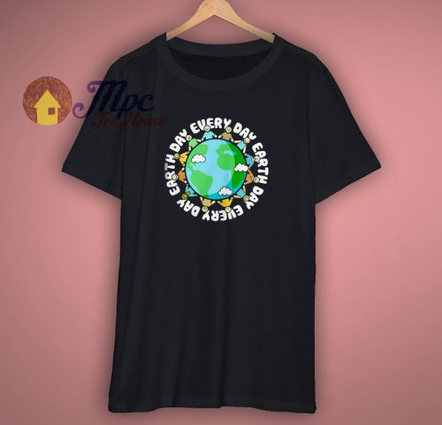Earth Day Every Day Graphic T Shirt