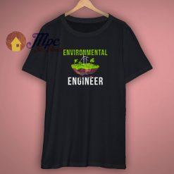 Environmental Engineer Gift T Shirt