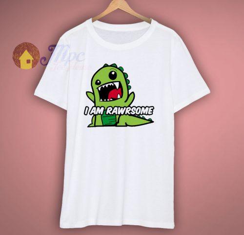 I Am Rawrsome Funny Dinosaur T Shirt