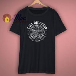 Save The Ocean Environmental T Shirt