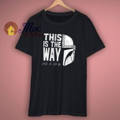 The Mandolorian This Is The Way Unisex T Shirt