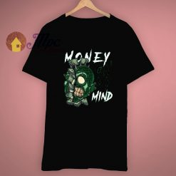 Time Is Money On My Mind T Shirt