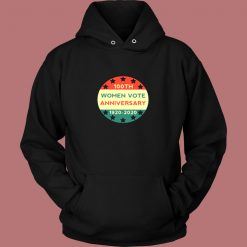 100th Women Vote Anniversary Vintage Hoodie