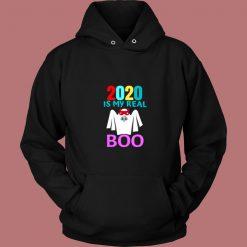 2020 Is My Real Boo Halloween Vintage Hoodie