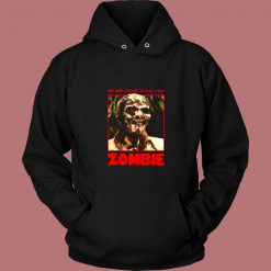 Zombie We Are Going To Eat You Vintage Hoodie