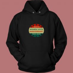 100th Women Vote Anniversary 80s Hoodie