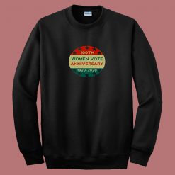 100th Women Vote Anniversary 80s Sweatshirt