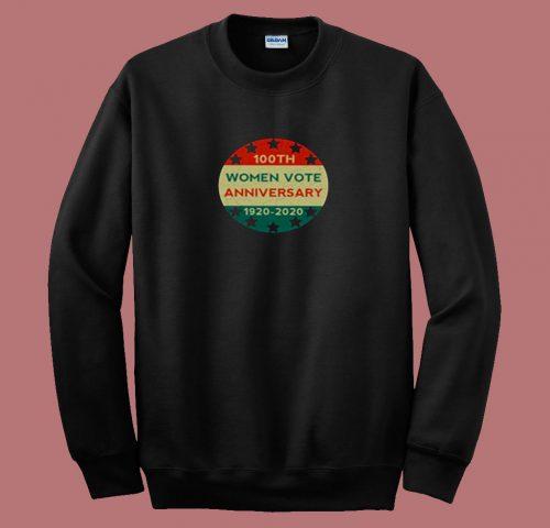 100th Women Vote Anniversary 80s Sweatshirt