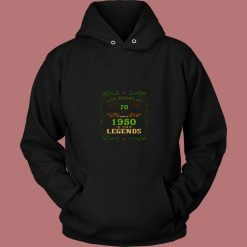1950 Year Of The Legends Life Begins At 70 80s Hoodie
