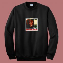 50 Cent Mashup Get The Strap 80s Sweatshirt