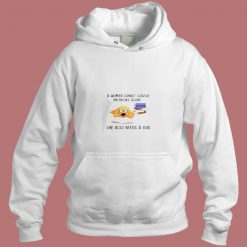 A Woman Cannot Survive On Books Alone Aesthetic Hoodie Style