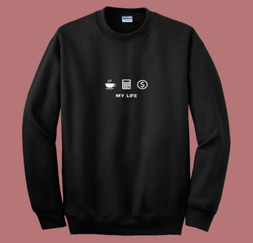 Accounting Life 80s Sweatshirt