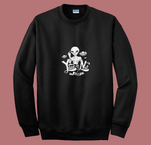 Alien Space Galaxy Not Alone 80s Sweatshirt