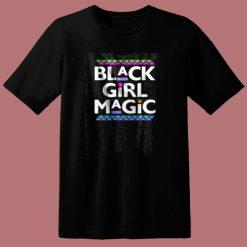 Black Girl Magic 80s T Shirt
