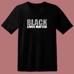Black Lives Matter Man 80s T Shirt