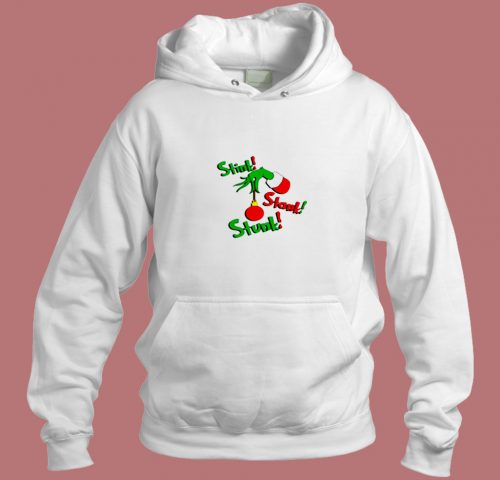 Grinch Stink Stank Stunk Aesthetic Hoodie Style