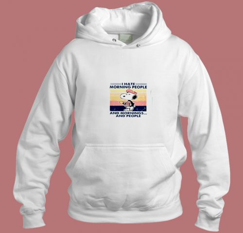 Snoopy I Hate Morning People Aesthetic Hoodie Style