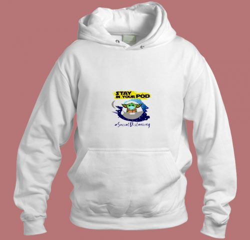 Stay In Your Pod Classic Aesthetic Hoodie Style