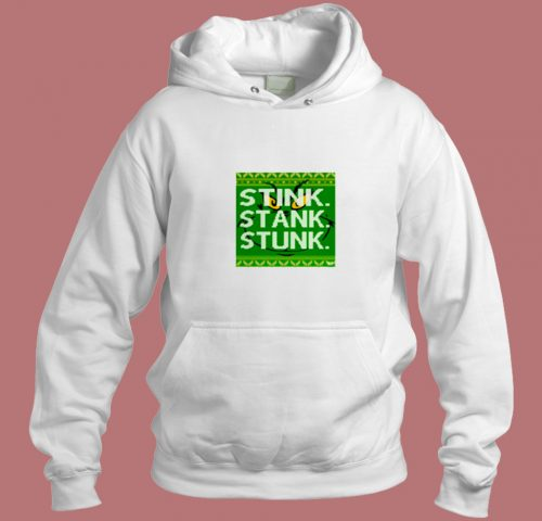 Stink. Stank. Stunk Aesthetic Hoodie Style