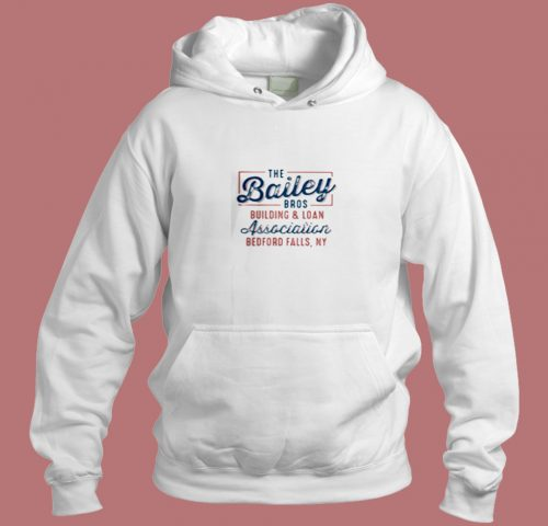 The Bailey Bros Building Aesthetic Hoodie Style