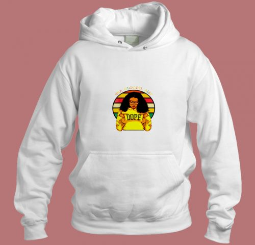 Unapologetically Dope Afro Pride Aesthetic Hoodie Style