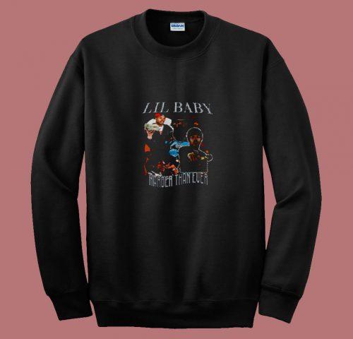 Vintage Lil Baby Hip Hop Harder Than Ever 80s Sweatshirt