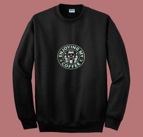 Walter Sobchak Enjoying My Coffee Starbucks 80s Sweatshirt