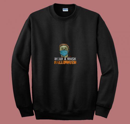 Wear A Mask Halloween 80s Sweatshirt