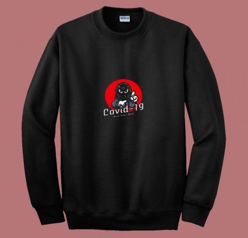 Wear Your Mask Covid 19 80s Sweatshirt