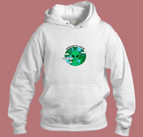 Welcome To Earth Aesthetic Hoodie Style