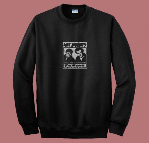 Wet Bandits Home Alone Movie Christmash 80s Sweatshirt