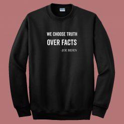 Biden Funny Quote 80s Sweatshirt