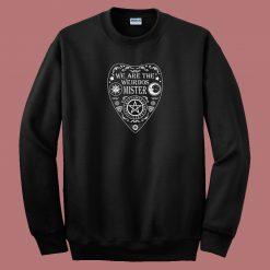 We Are The Weirdos 80s Sweatshirt