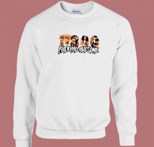 1800 Fucking Awesome 80s Sweatshirt