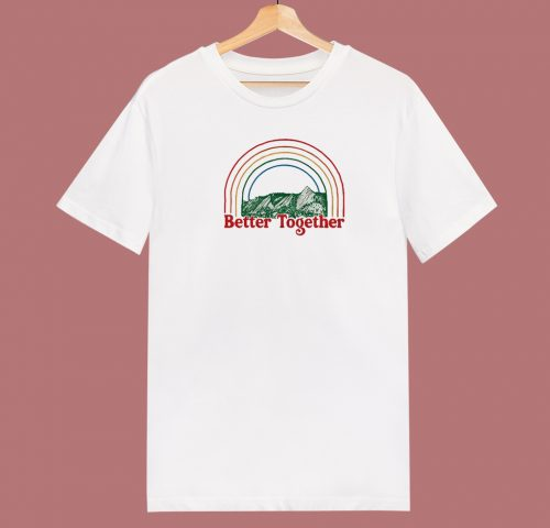 Better Together 80s T Shirt