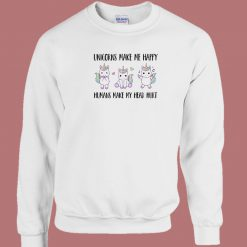 Unicorns Make Me Happy 80s Sweatshirt