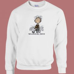 Charlie Brown Be You The World 80s Sweatshirt