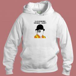 Clockword Orange Hoodie Style